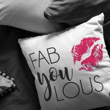 Load image into Gallery viewer, Fab you lous Pillow