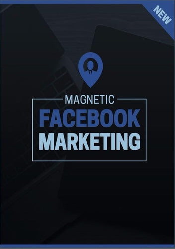 Magnetic Facebook Marketing Report