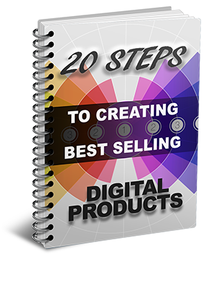20 Steps To Creating Best Selling Digital Information Products