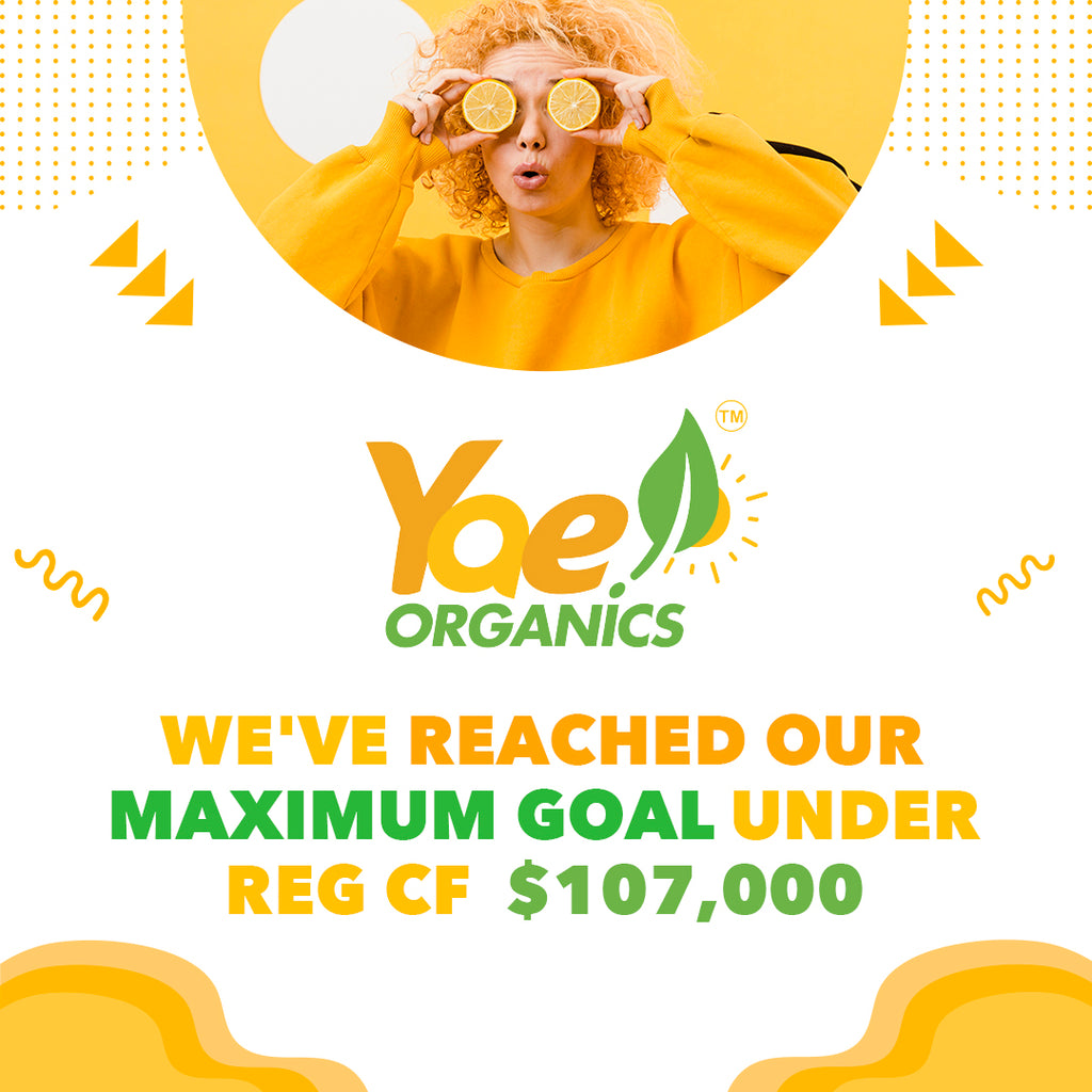 Yae! Organics closes its first investment round on StartEngine!