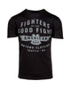 Fighters of The Good Fight Men's Tee