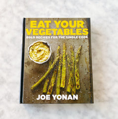 Eat Your Vegetables Cookbook by Joe Yonan