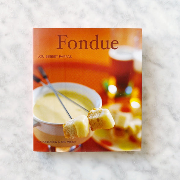 Fondue Cookbook by Lou Seibert Pappas