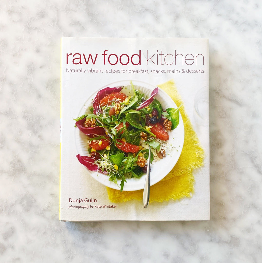 Raw Food Kitchen Cookbook by Dunja Gulin
