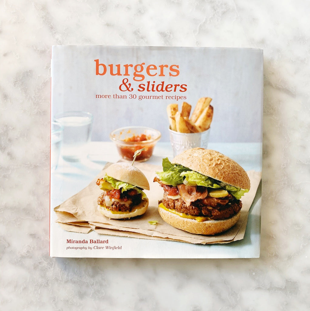 Burgers & Sliders Cookbook