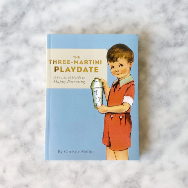 Three Martini Playdate Book