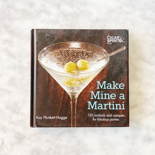Make Mine A Martini Book