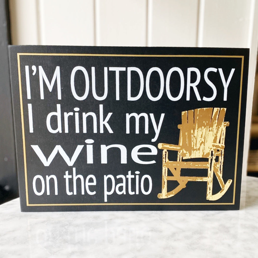 I'm Outdoorsy Box Sign