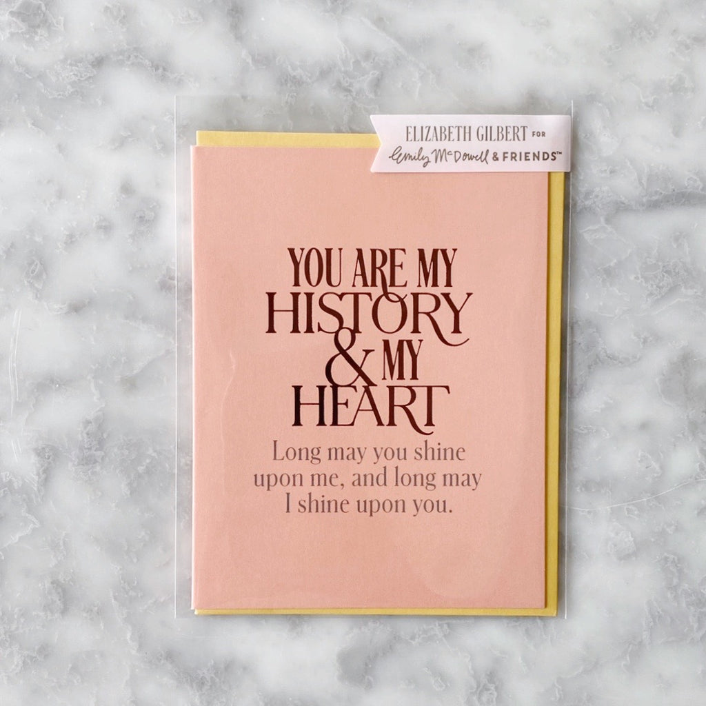 Greeting Card - You Are My History & My Heart