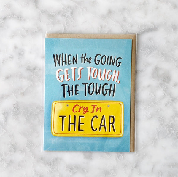 Greeting Card - Cry In The Car