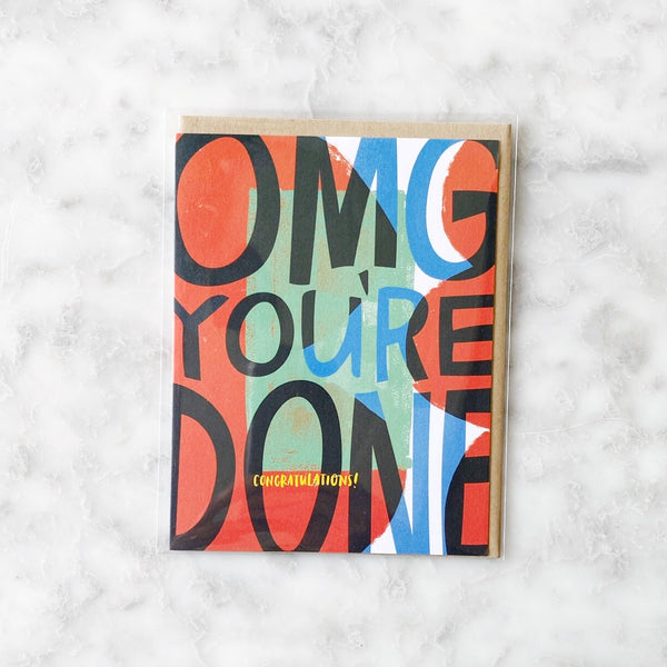 Congratulations Card - OMG You're Done!