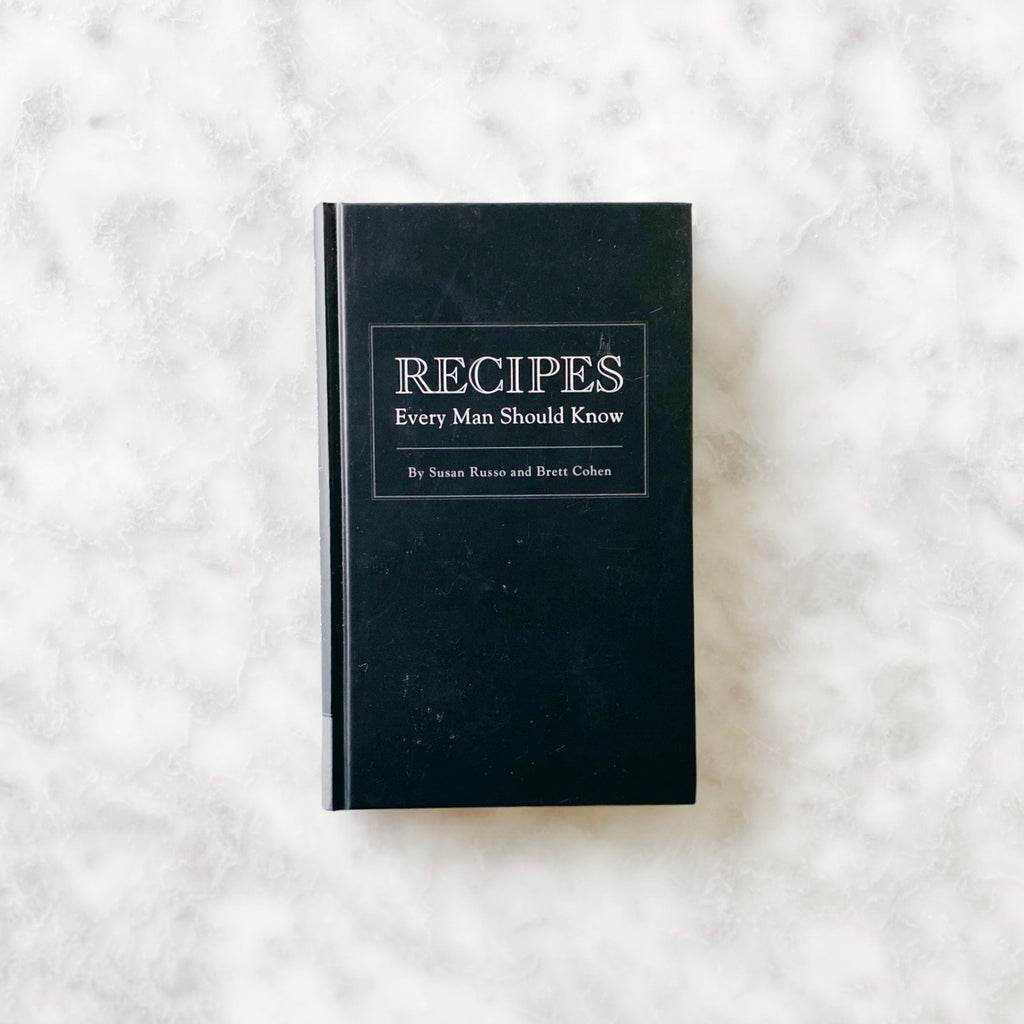 Recipes Every Man Should Know Book