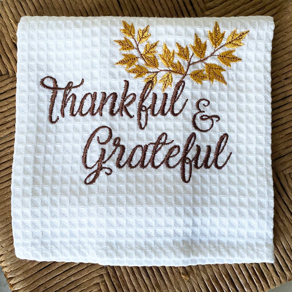 Thankful and Grateful Embroidered Towel