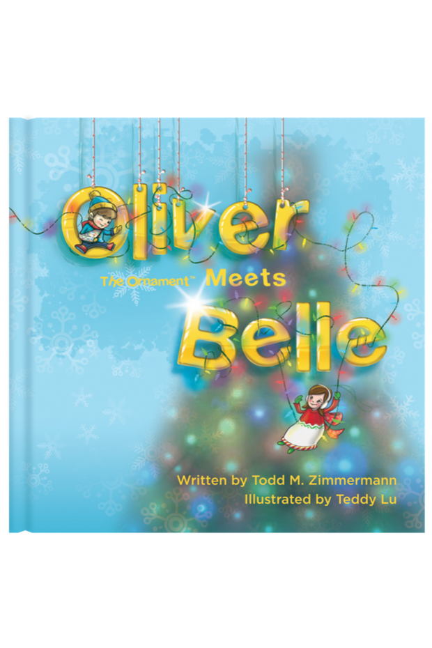 Oliver The Ornament Meets Belle Hard Cover Book