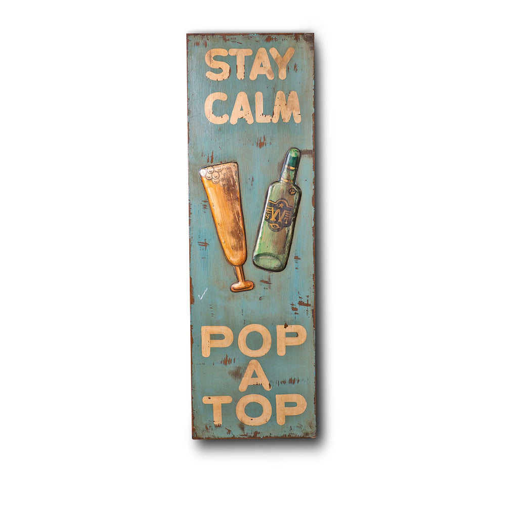 "Wooden Print ""Stay Calm Pop A Top"" Wall Hanging In Antique Blue"