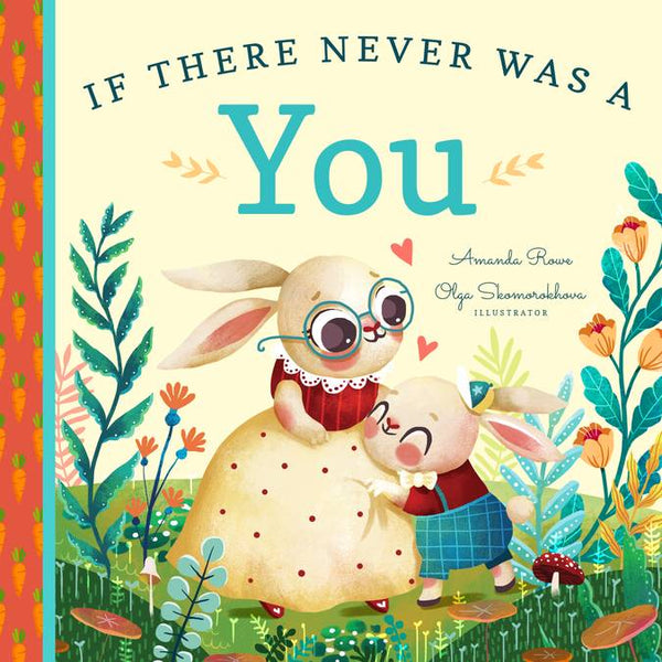 If There Never Was a You By Amanda Rowe