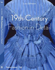 19TH CENTURY FASHION IN DETAIL BOOK