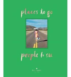 KATE SPADE PLACES TO GO PEOPLE TO SEE BOOK
