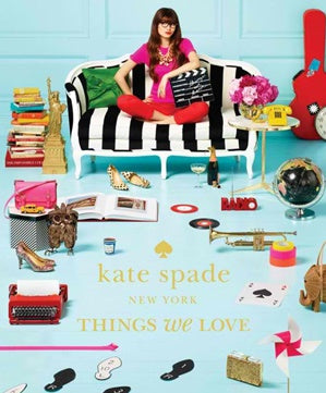 KATE SPADE NEW YORK: THINGS WE LOVE BOOK