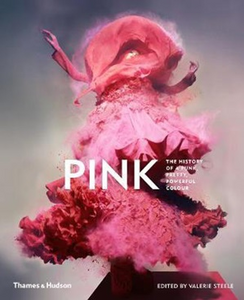 PINK THE HISTORY OF A PUNK, PRETTY, POWERFUL COLOUR BOOK