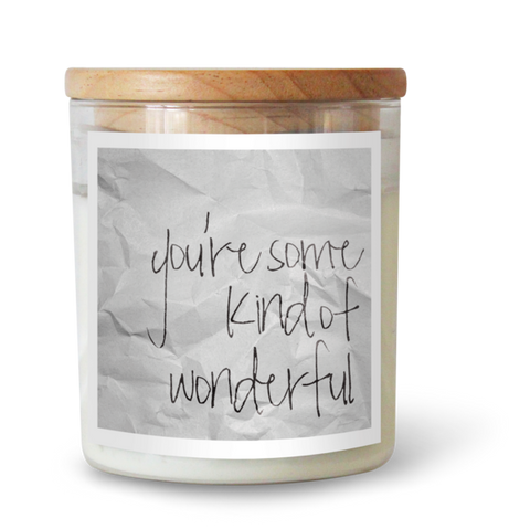 YOU'RE SOME KIND OF WONDERFUL SOY CANDLE