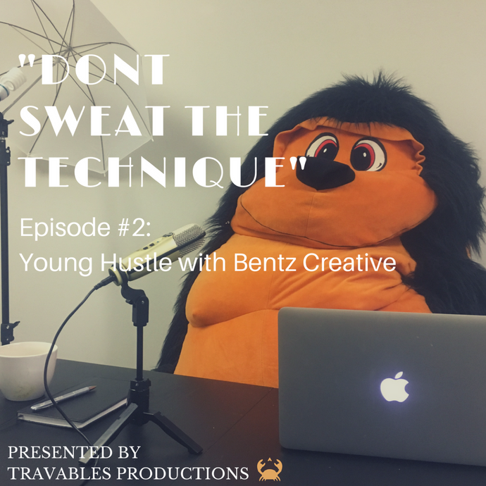 "Episode #2 | ""Young Hustle"" with Bentz Creative"