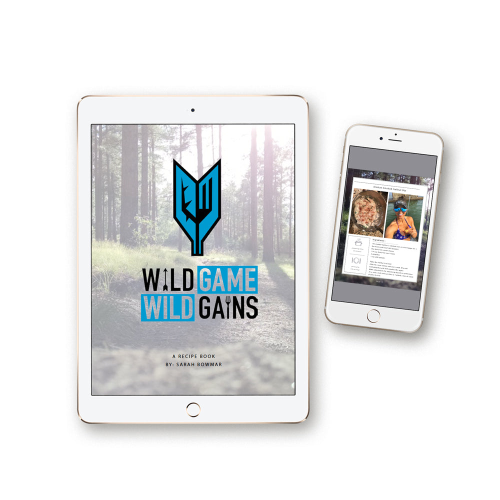 Wild Game Wild Gains Recipe E-Book