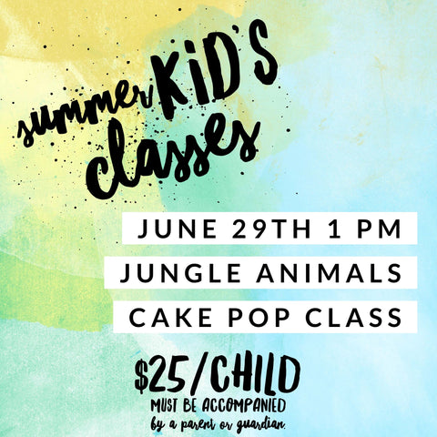 Kid's Cake Pop Class - Jungle Animals
