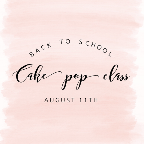Back to School Cake Pop Class