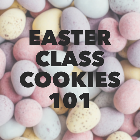 Easter Cookie Decorating 101 Class - March 21st, 4PM