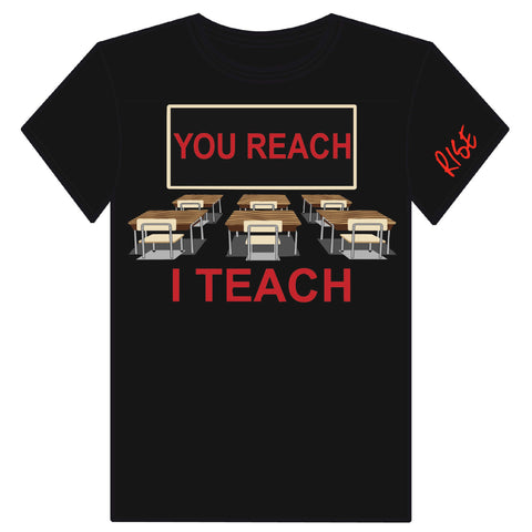 You Reach I Teach T-Shirt by Rise Basketball