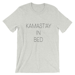 Kamast'ay in Bed Tee - KAMASTÉ