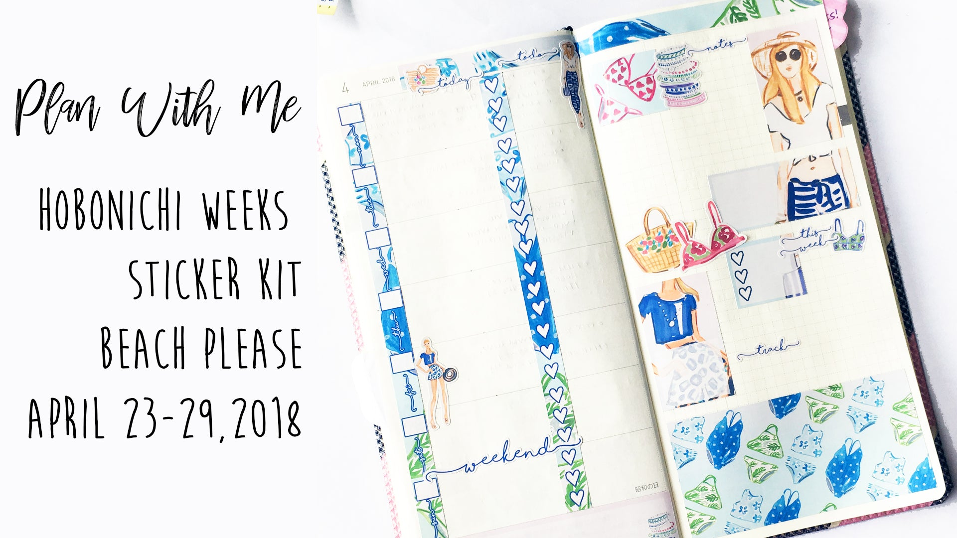 Plan With Me | Hobonichi Weeks April 23-29, 2018