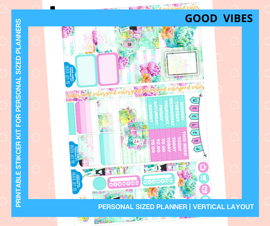 Printables for Personal Planner | Vertical Sticker Kit | GOOD VIBES