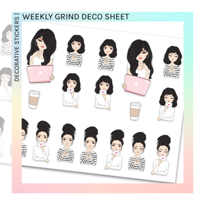 DECORATIVE SHEET | Weekly Grind