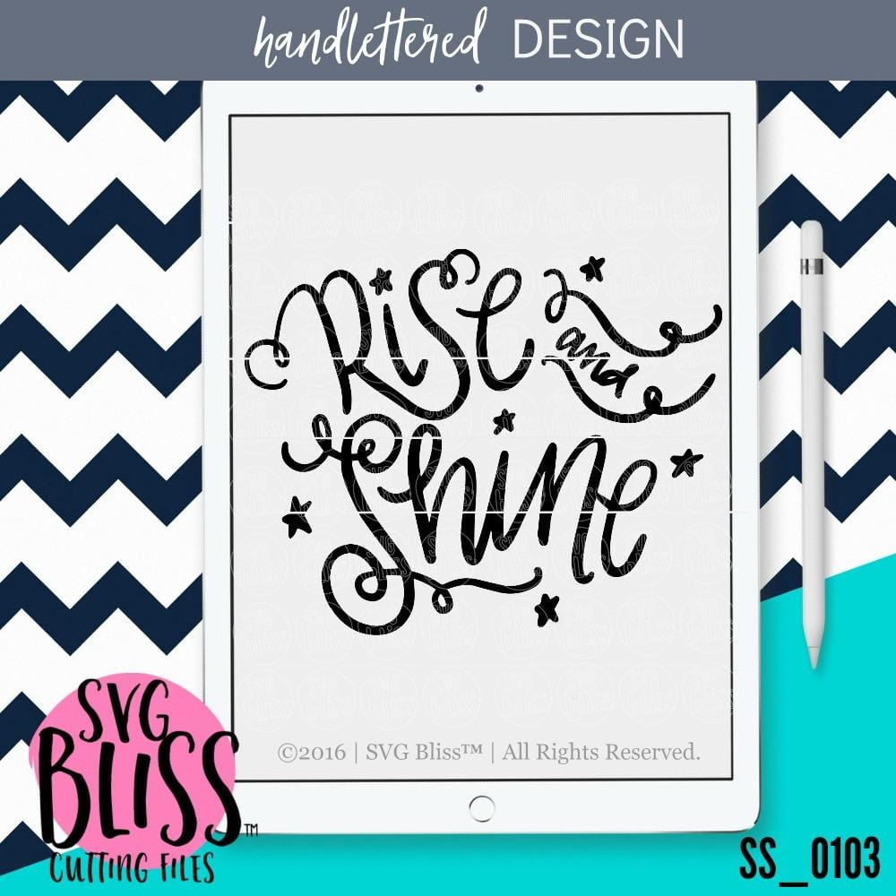Rise and Shine | SVG EPS DXF PNG - SVG Bliss