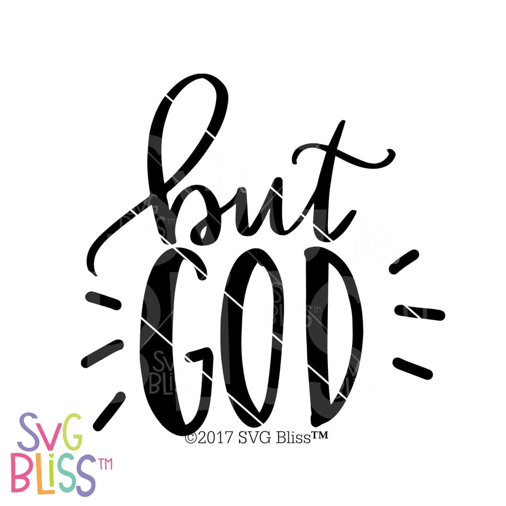 But God | SVG EPS DXF PNG - SVG Bliss