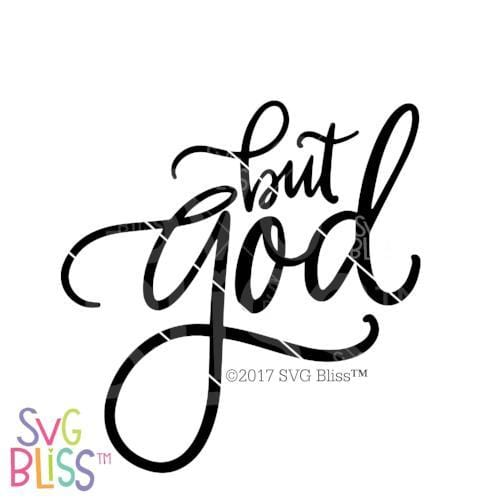 But God SVG DXF - SVG Bliss