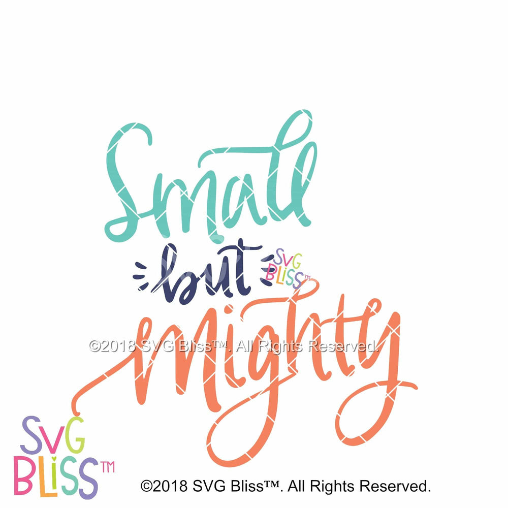 Small But Mighty SVG DXF - SVG Bliss