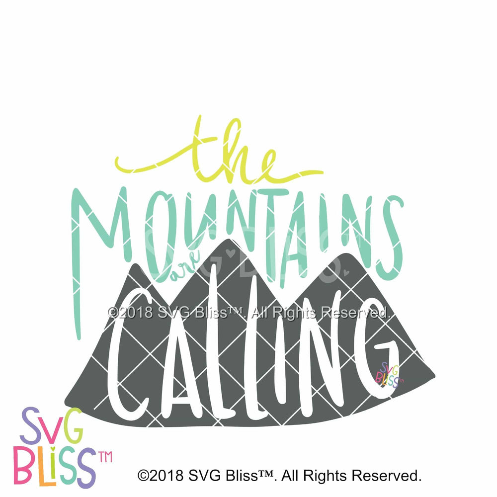 The Mountains are Calling - SVG Bliss
