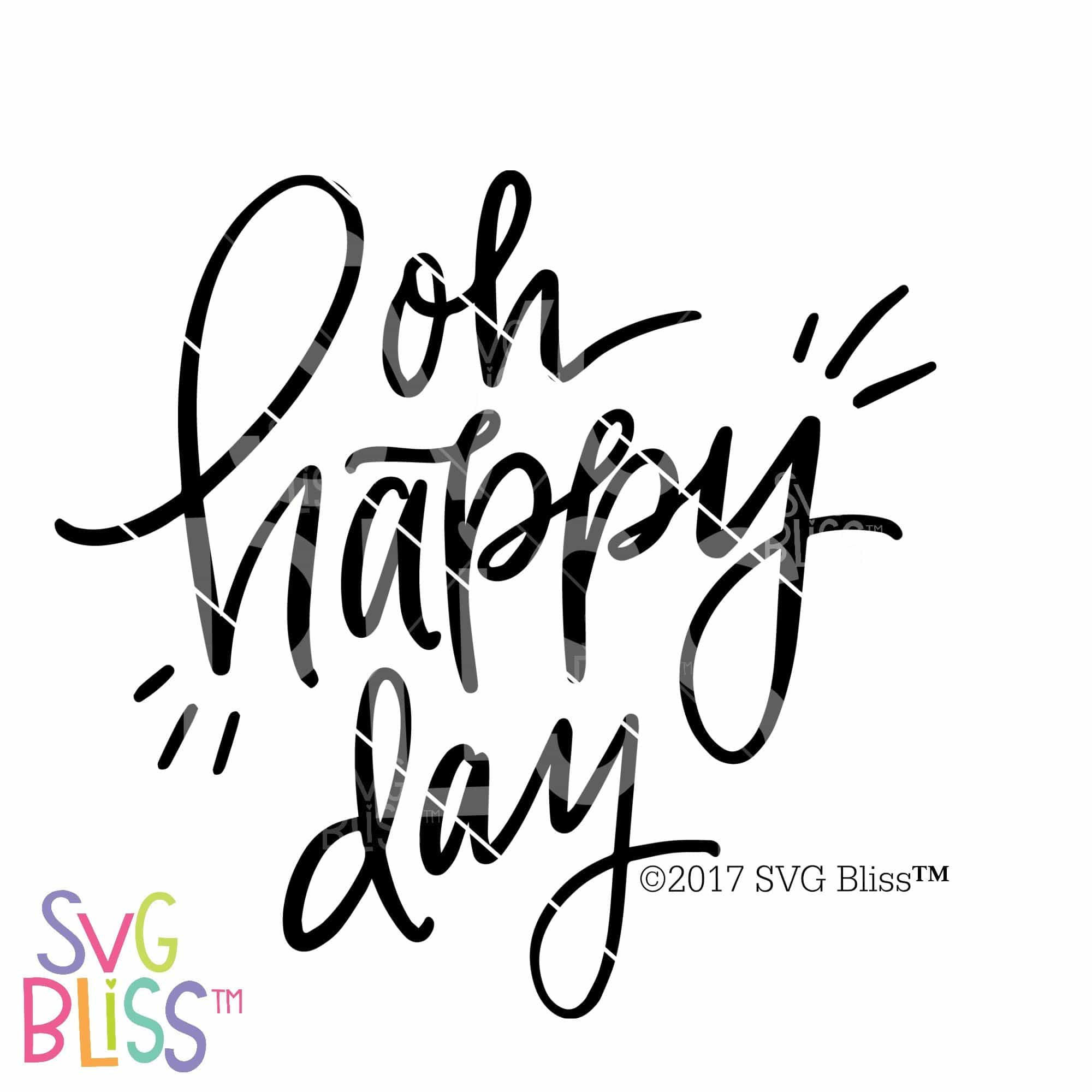 oh happy day svg eps dxf png