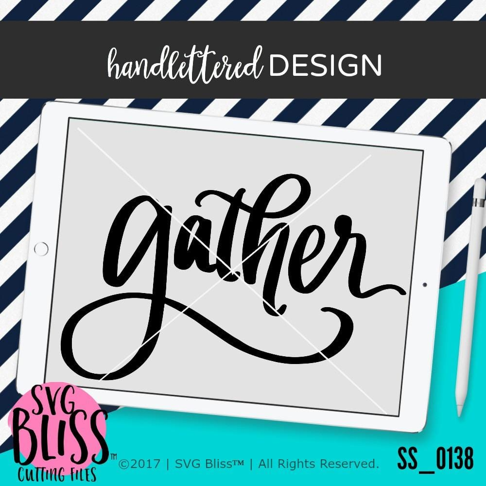Gather | SVG EPS DXF PNG - SVG Bliss
