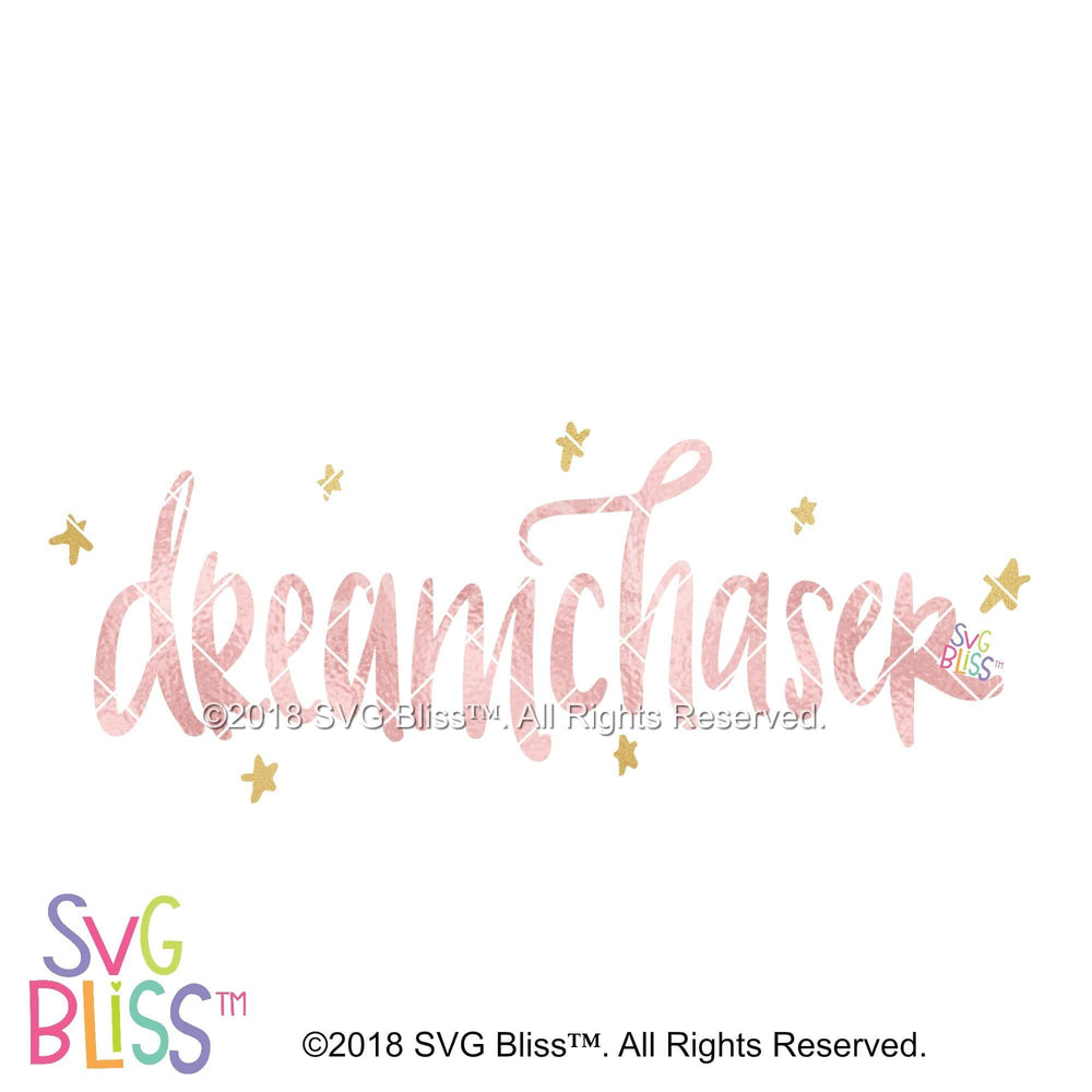 Dreamchaser - SVG Bliss