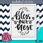 Bless Our Nest | SVG EPS DXF PNG - SVG Bliss
