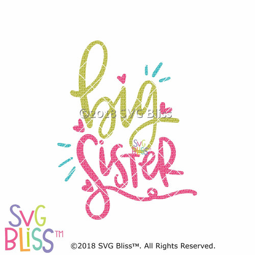 Big Sister SVG DXF - SVG Bliss