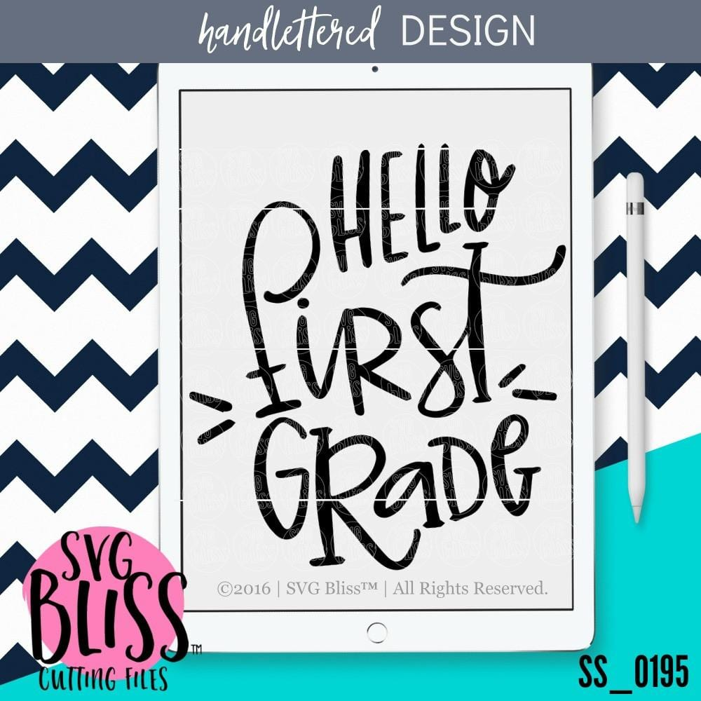 Purchase Hello First Grade | SVG EPS DXF PNG $2.99 ©SVG Bliss™