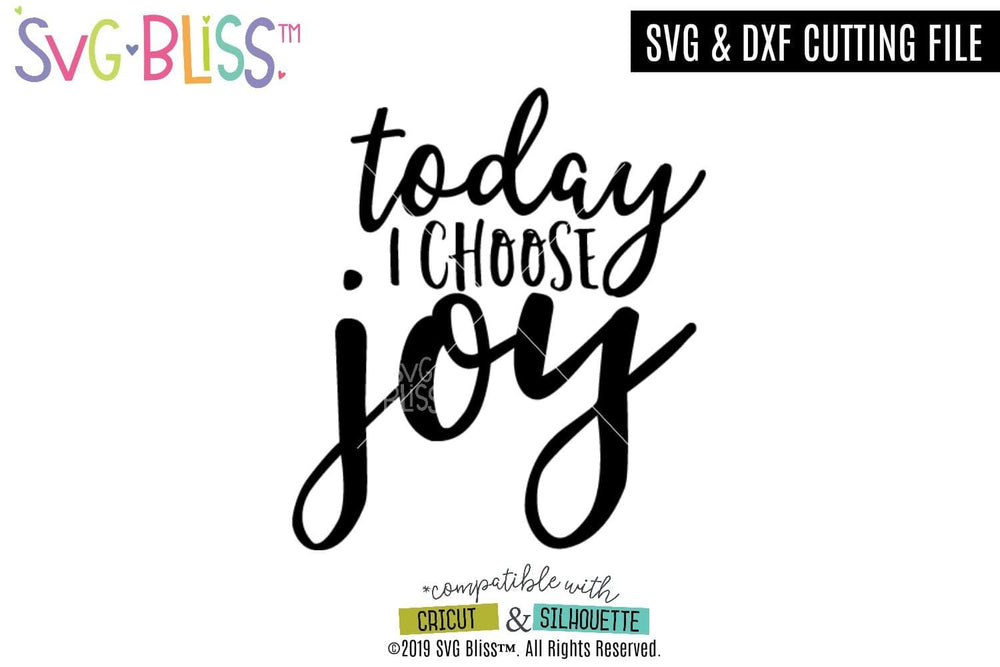 Today I Choose Joy SVG DXF