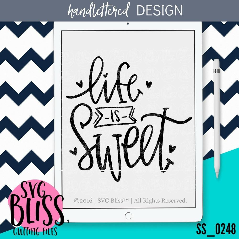 Life is Sweet | SVG EPS DXF PNG - SVG Bliss