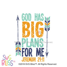 God Has Big Plans For Me - SVG Bliss