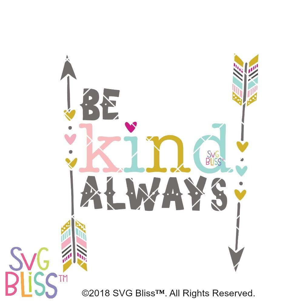 Be Kind Always SVG DXF